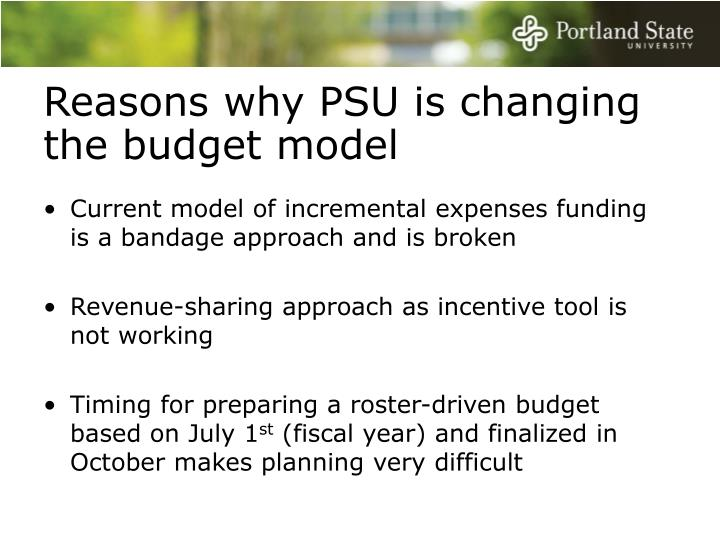 Reasons why PSU is changing the budget model