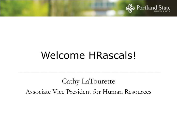 Welcome HRascals!
