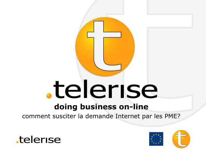 Doing business on line comment susciter la demande internet par les pme