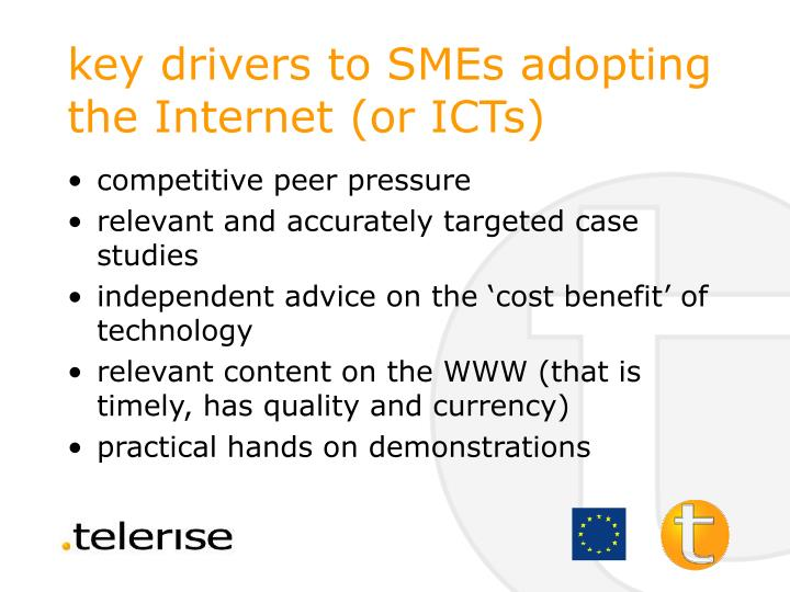 key drivers to SMEs adopting the Internet (or ICTs)