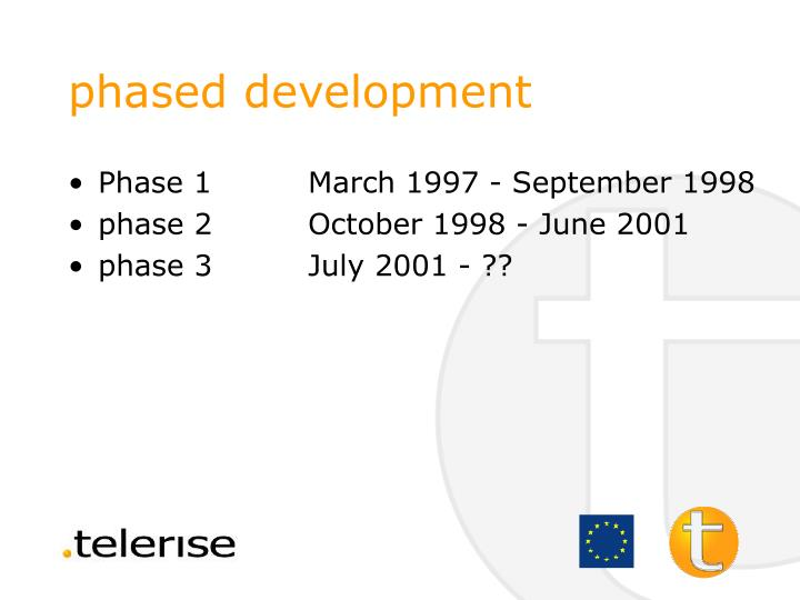 phased development