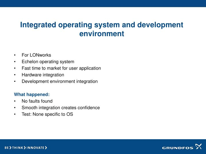 Integrated operating system and development environment