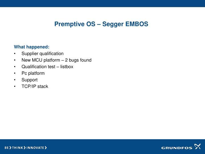 Premptive OS – Segger EMBOS