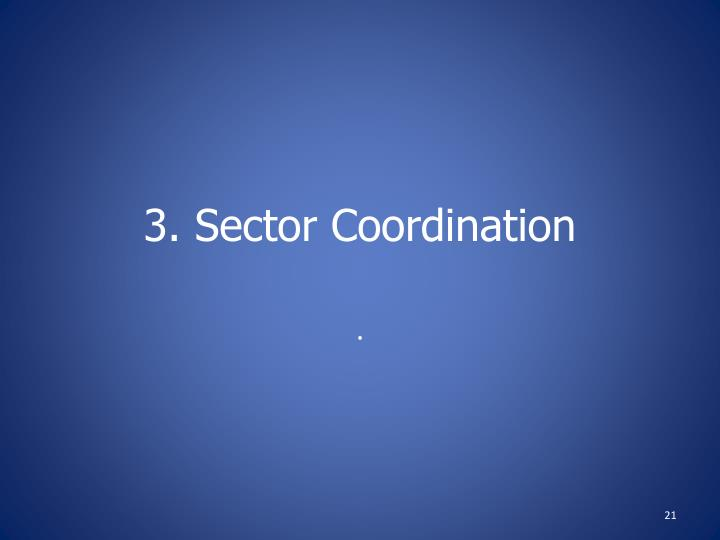 3. Sector Coordination