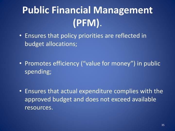 Public Financial Management (PFM)