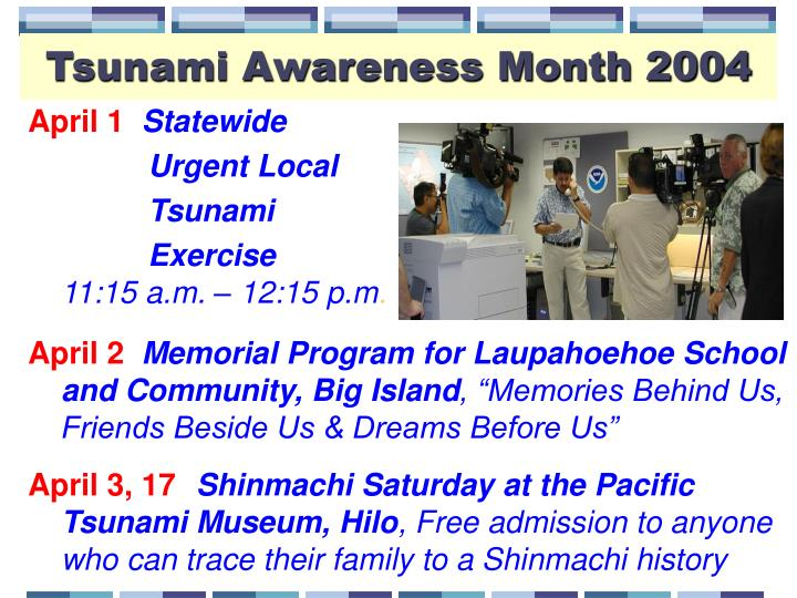 Tsunami Awareness Month 2004