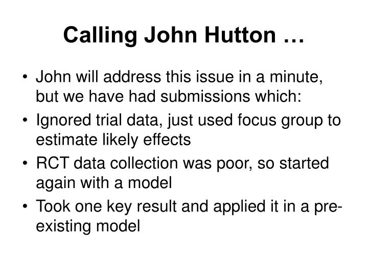 Calling John Hutton …