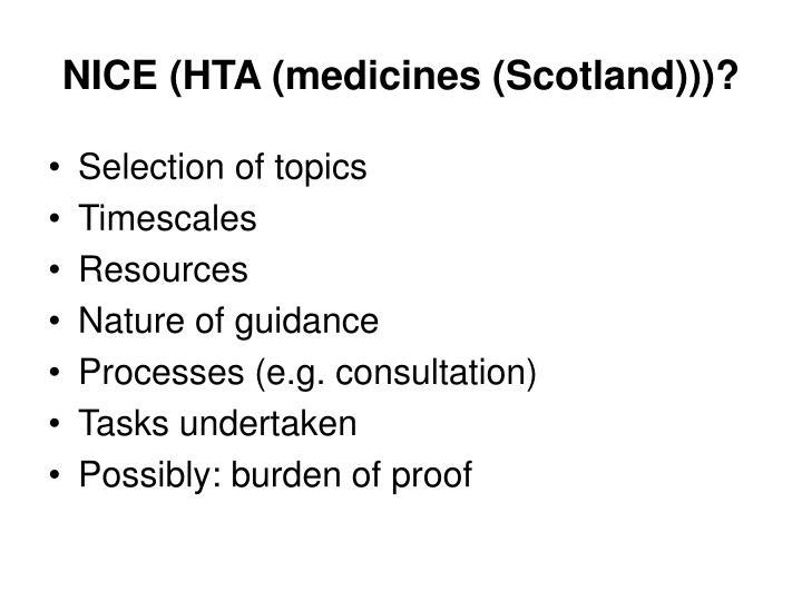 NICE (HTA (medicines (Scotland)))?