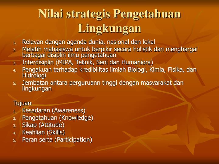 Nilai strategis Pengetahuan Lingkungan