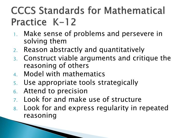CCCS Standards for Mathematical Practice  K-12