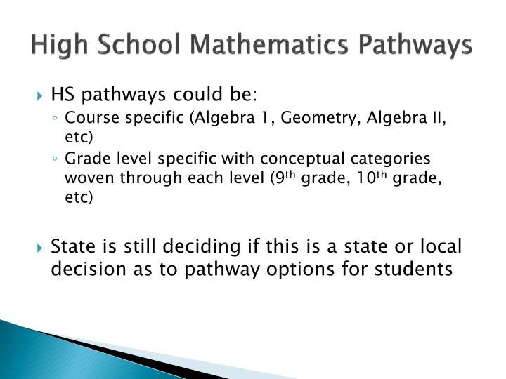 High School Mathematics Pathways