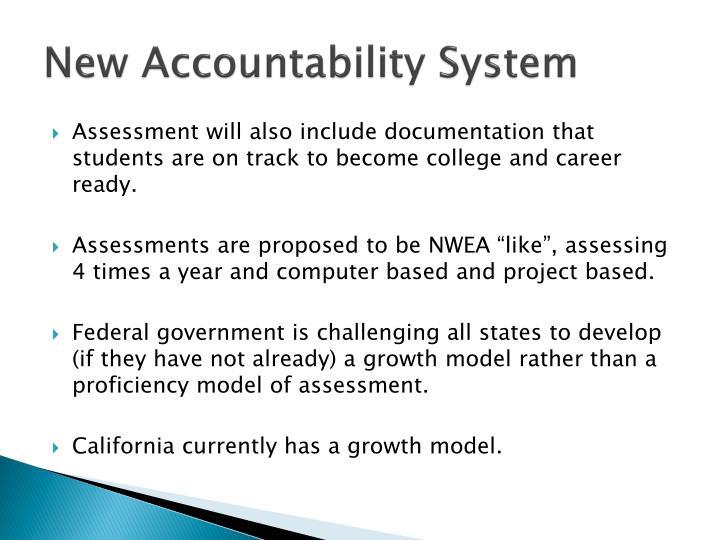 New Accountability System