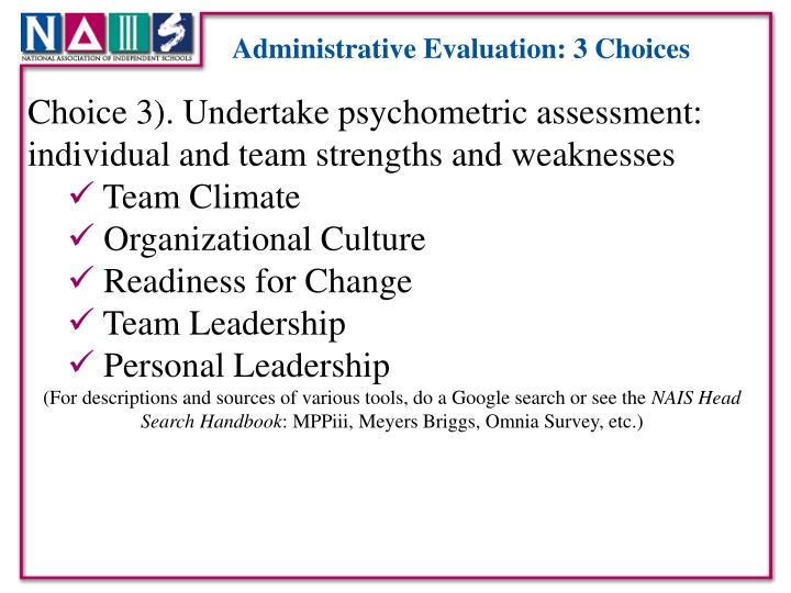 Administrative Evaluation: 3 Choices