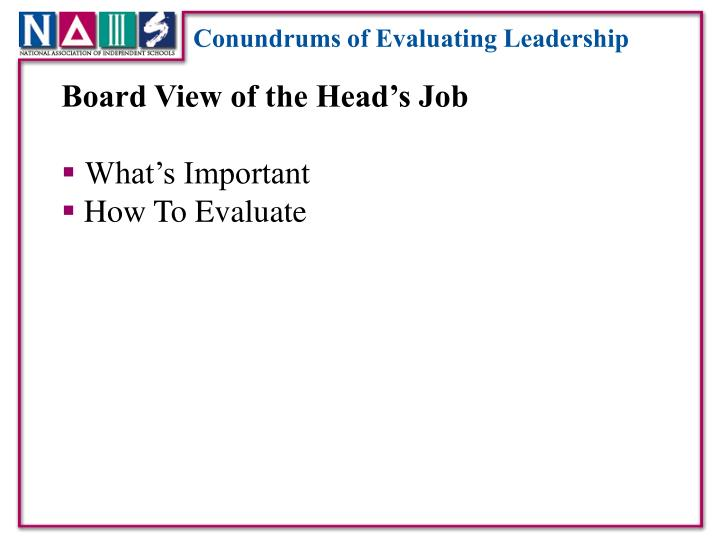 Conundrums of Evaluating Leadership