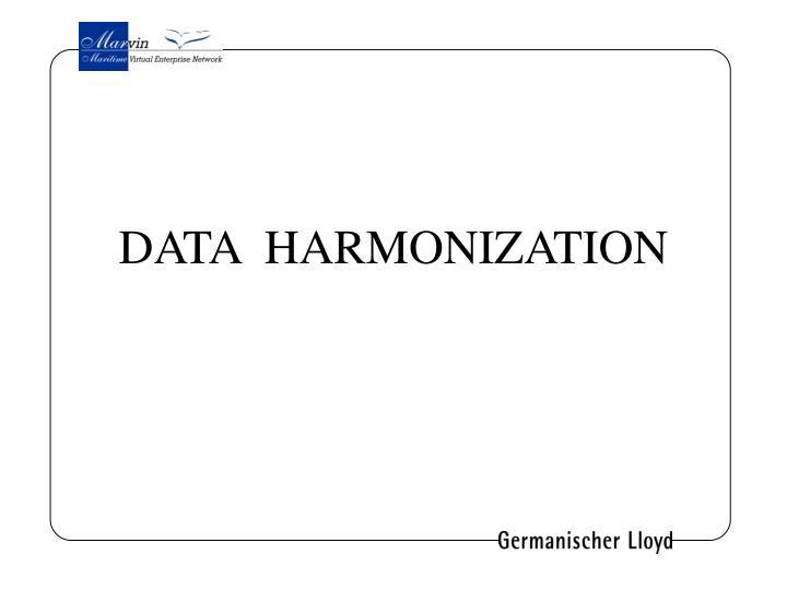 DATA  HARMONIZATION