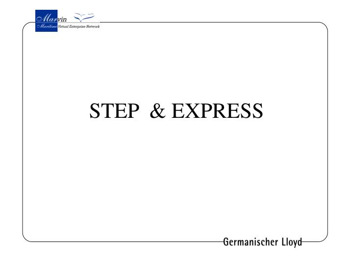 STEP  & EXPRESS