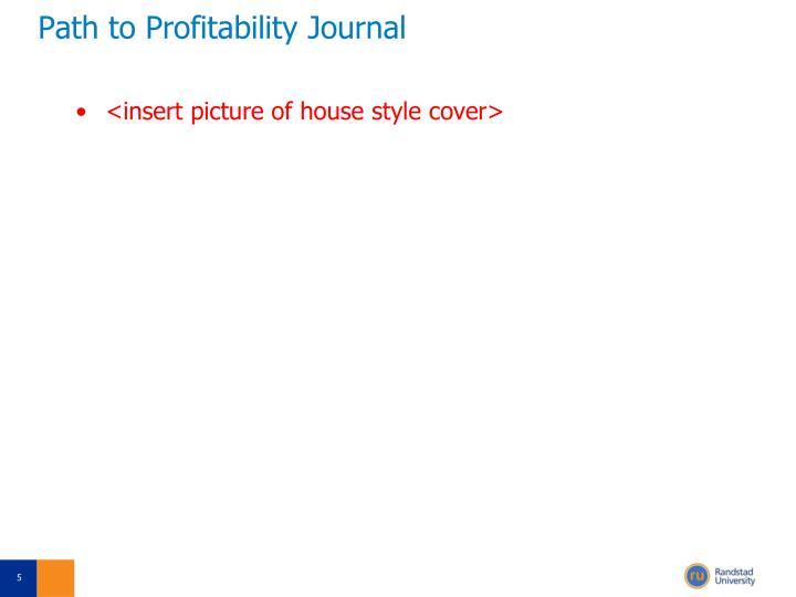 Path to Profitability Journal