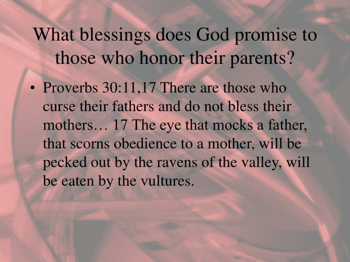 What blessings does God promise to those who honor their parents?
