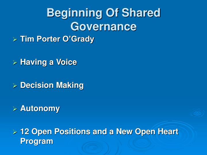 Beginning Of Shared Governance