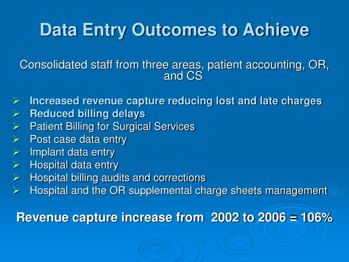 Data Entry Outcomes to Achieve