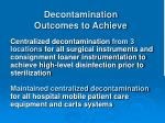decontamination outcomes to achieve