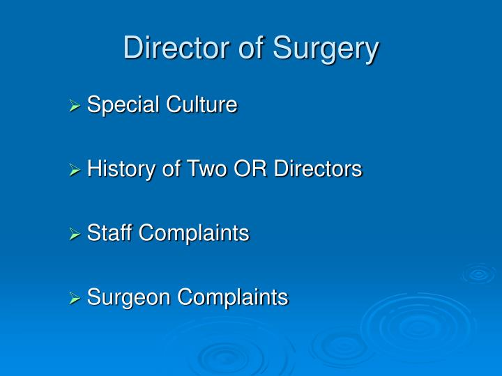 Director of Surgery