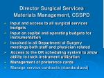 director surgical services materials management csspd