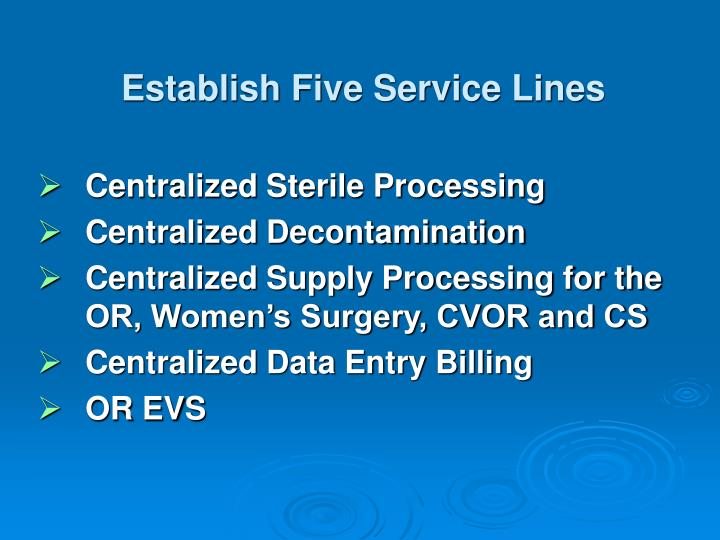 Establish Five Service Lines