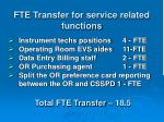 fte transfer for service related functions