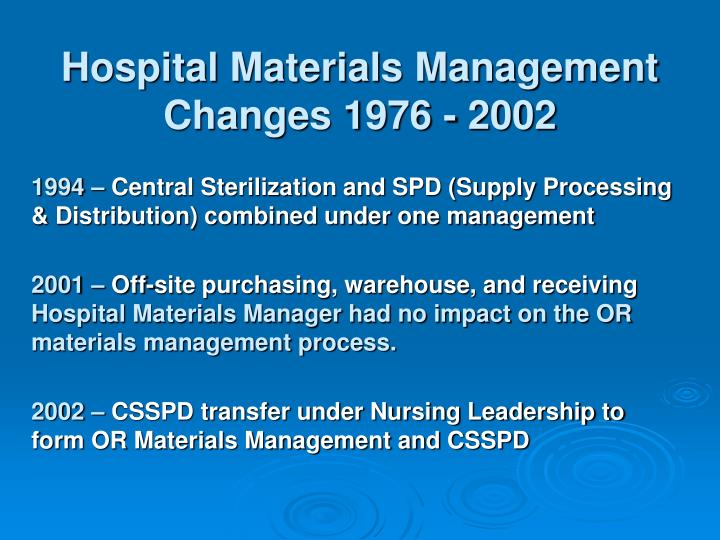 Hospital Materials Management Changes 1976 - 2002
