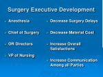 surgery executive development