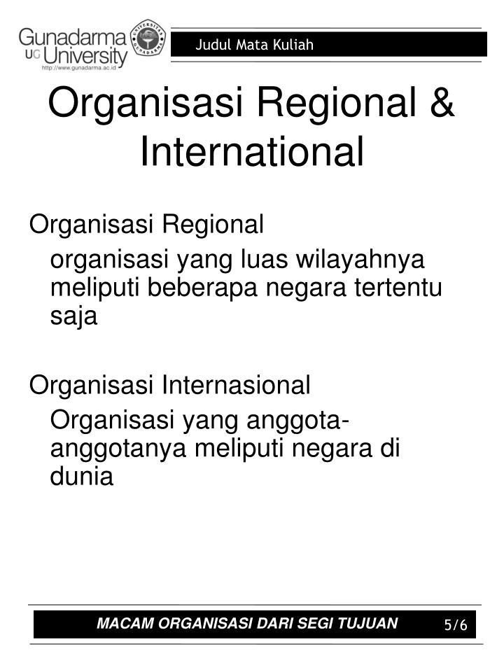 Organisasi Regional & International