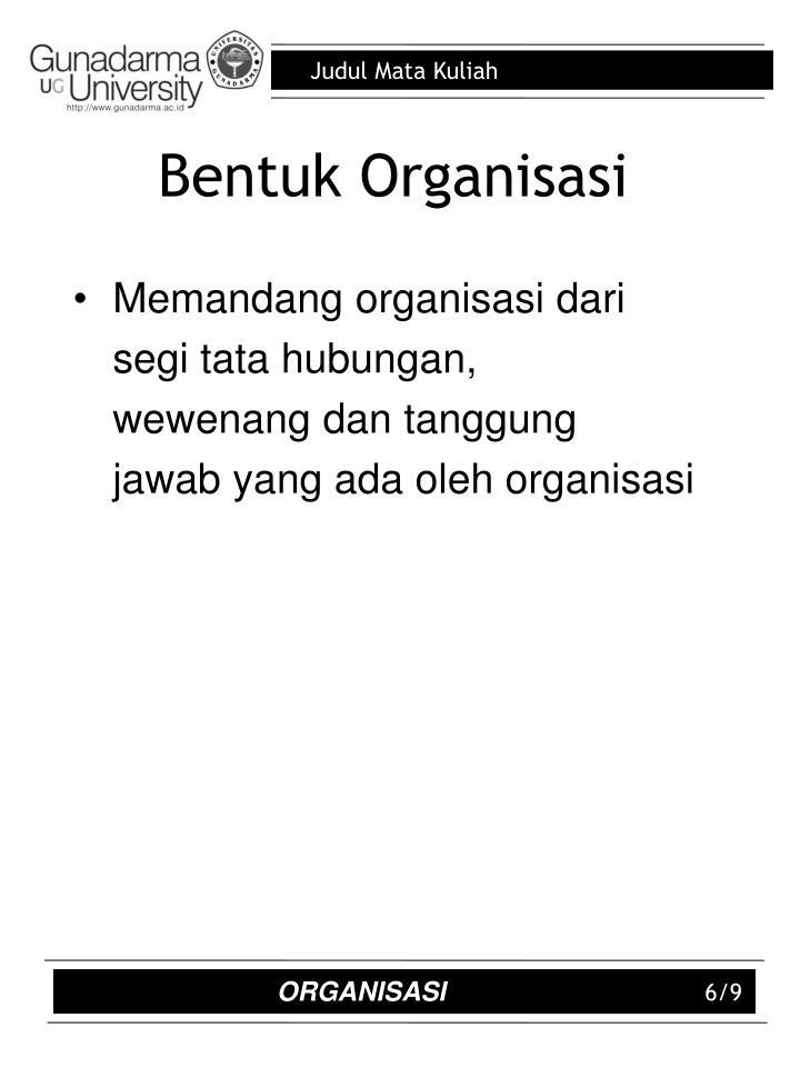 Bentuk Organisasi