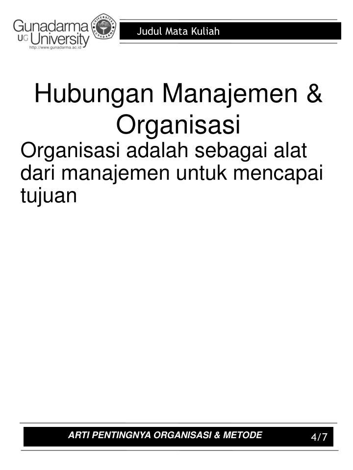 Hubungan Manajemen & Organisasi