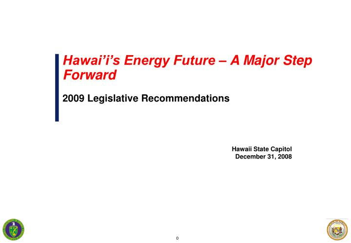 Hawai'i's Energy Future – A Major Step Forward