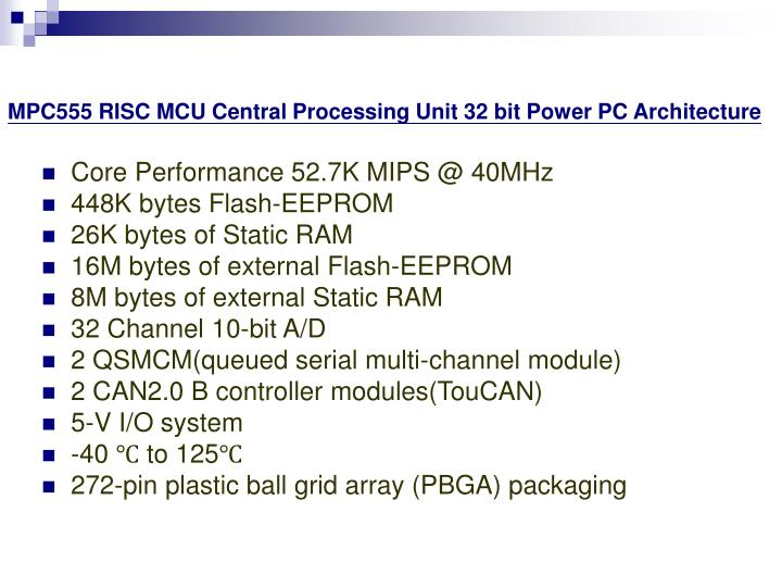 MPC555 RISC MCU Central Processing Unit 32 bit Power PC Architecture