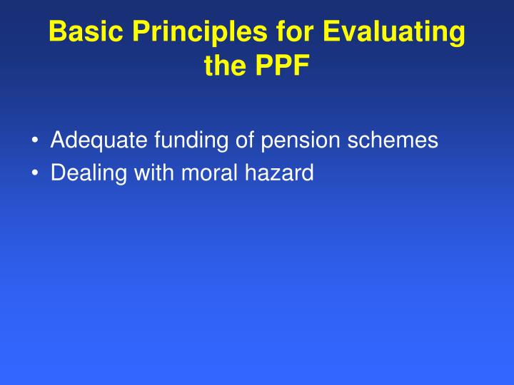 Basic Principles for Evaluating the PPF