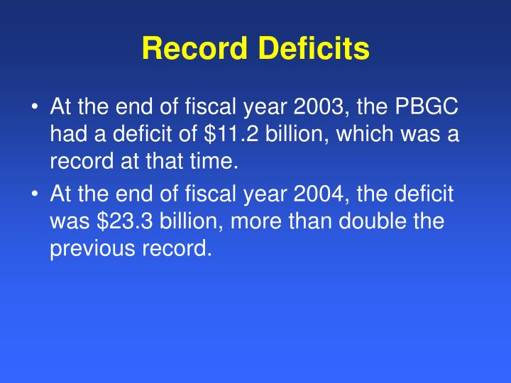 Record Deficits