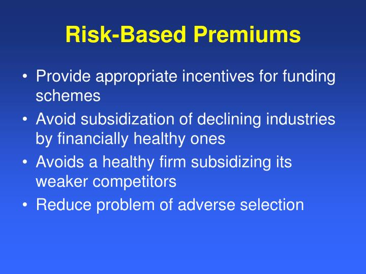 Risk-Based Premiums