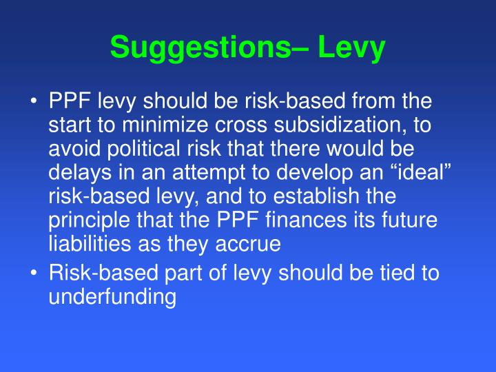 Suggestions– Levy
