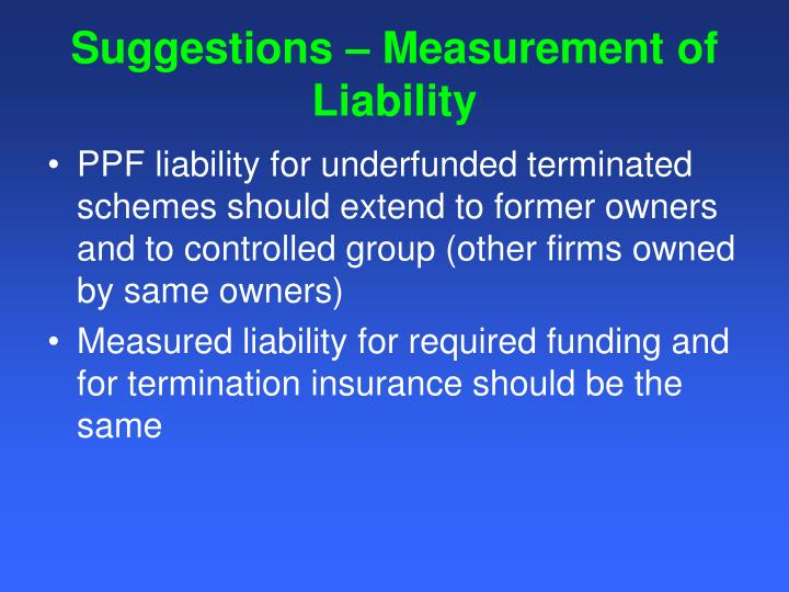 Suggestions – Measurement of Liability