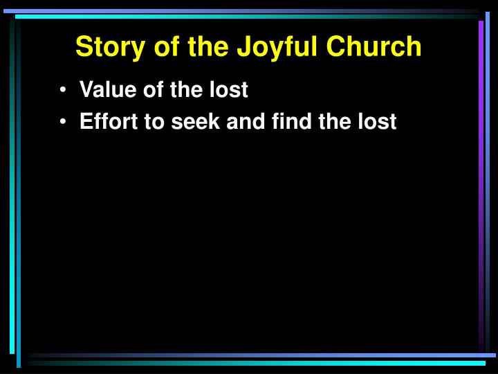 Story of the Joyful Church
