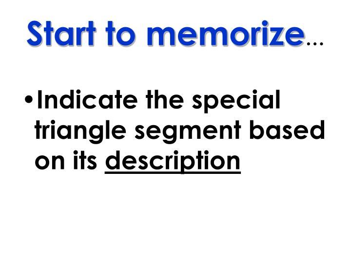 Start to memorize
