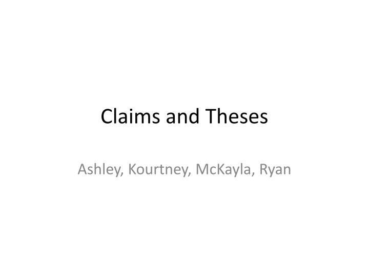 Claims and theses
