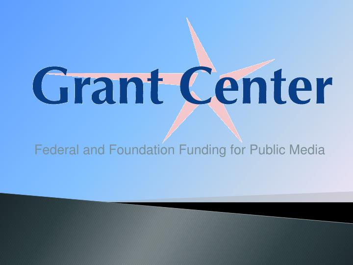 Federal and foundation funding for public media