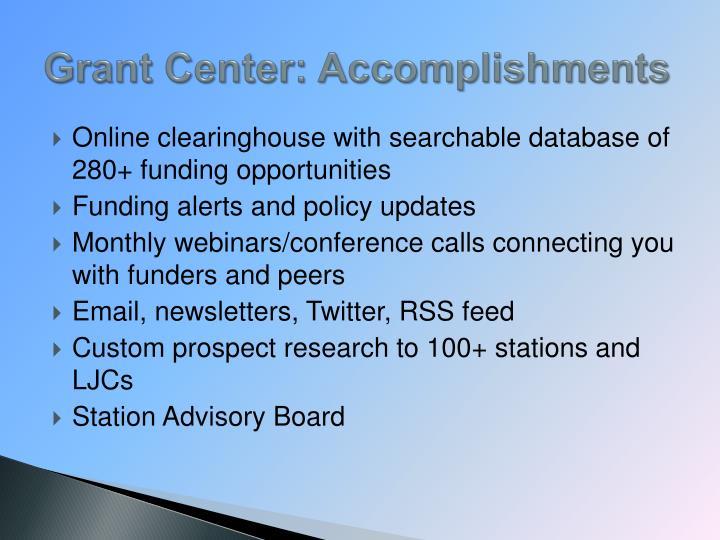 Grant Center: Accomplishments