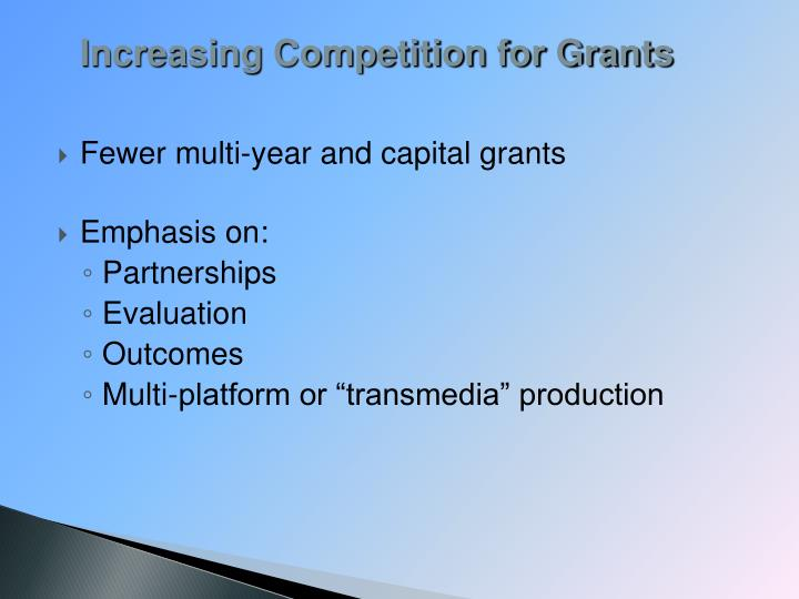 Increasing Competition for Grants
