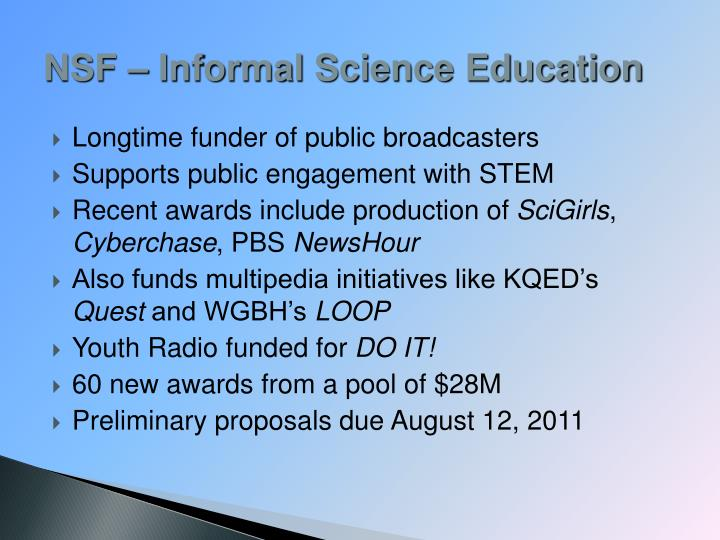NSF – Informal Science Education