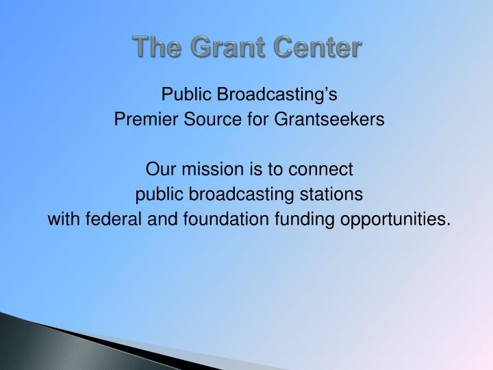 The Grant Center