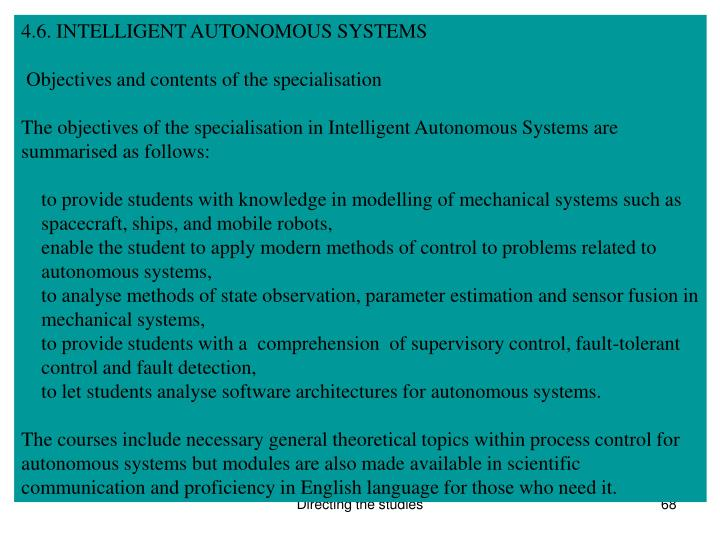 4.6. INTELLIGENT AUTONOMOUS SYSTEMS